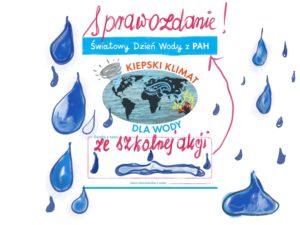 Szkolne obchody Światowego Dnia Wody z PAH